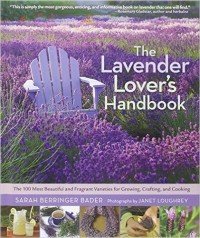 The Lavender Lover's Handbook